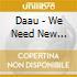 Daau - We Need New Animals