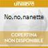 NO,NO,NANETTE