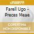 Farell Ugo - Preces Meae