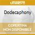 DODECAPHONY