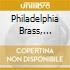 Philadelphia Brass, Cleveland Brass, Chicago Brass - The Antiphonal Music Of Gabrieli - Music For Organ And Brass
