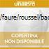 IBERT/FAURE/ROUSSEL/BACCHUS