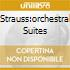STRAUSS:ORCHESTRAL SUITES