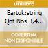 BARTOK:STRING QNT NOS 3,4 & 6