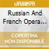 RUSSIAN AND FRENCH OPERA ARIAS