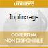 JOPLIN:RAGS