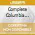 COMPLETE COLUMBIA RECORDINGS