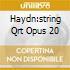 HAYDN:STRING QRT OPUS 20