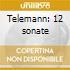 Telemann: 12 sonate