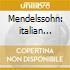 Mendelssohn: italian sym/midsummer