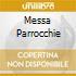 MESSA PARROCCHIE