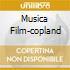 MUSICA FILM-COPLAND