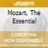 MOZART, THE ESSENTIAL