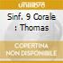 SINF. 9 CORALE : THOMAS