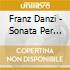 Franz Danzi - Sonata Per Clarinetto E Piano In Sib