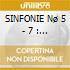 SINFONIE Nø 5 - 7 : WALTER