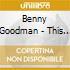 Benny Goodman - This Is Jazz