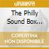 THE PHILLY SOUND BOX 1966/76