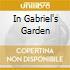 IN GABRIEL'S GARDEN