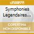 SYMPHONIES LEGENDAIRES V.2/2 CD