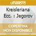 KREISLERIANA ECC. : JEGOROV