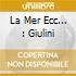 LA MER ECC... : GIULINI