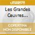 LES GRANDES CEUVRES ORCHESTRALES/3 C