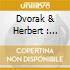DVORAK & HERBERT : CELLO CTOS