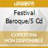 FESTIVAL BAROQUE/5 CD