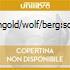 KORNGOLD/WOLF/BERG:SONGS
