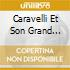 Caravelli Et Son Grand Orchestra - Best Of