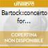 Bartock:concerto for orchestra / miracul