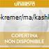 MOZART-KREMER/MA/KASHKASHIAN