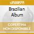 BRAZILIAN ALBUM