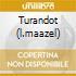 TURANDOT  (L.MAAZEL)