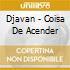 COISA DE ACENDER.