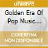 GOLDEN ERA OF POP MUSIC VOL.4