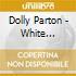 Dolly Parton - White Limozeen