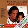 Julio Iglesias - De Nina A Mujer