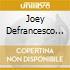 Joey Defrancesco - Where Were You ?