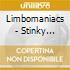 Limbomaniacs - Stinky Grooves