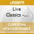 Live Classics - Live Classics