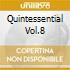 QUINTESSENTIAL VOL.8