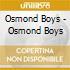 OSMOND BOYS