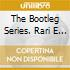 THE BOOTLEG SERIES. RARI E INEDITI