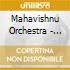 Mahavishnu Orchestra - The Best Of