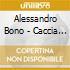 Alessandro Bono - Caccia Alla Volpe