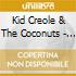 Kid Creole & The Coconuts - You Shoula Told Me You Were