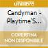 Candyman - Playtime'S Over