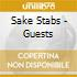 Sake Stabs - Guests